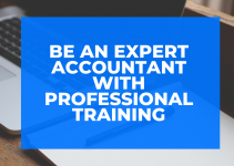 Be an expert accountant with professional training